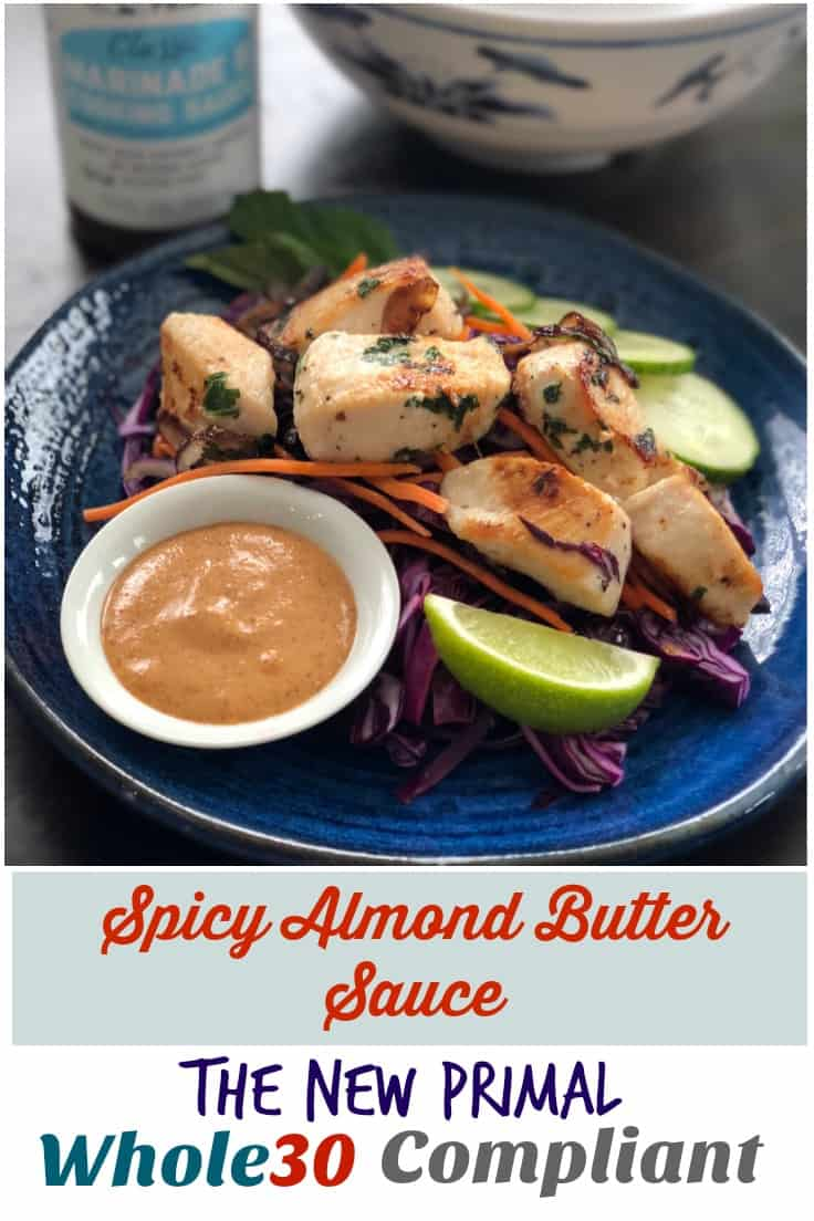 Spicy Almond Butter Sauce | The New Primal | Whole30 | Thyme + JOY