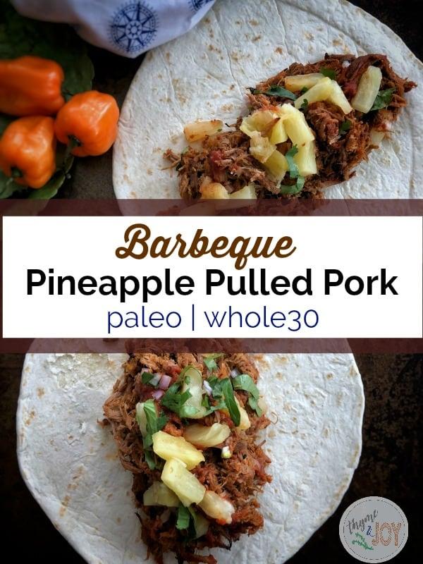 BBQ Pineapple Pulled Pork   Paleo + Whole30