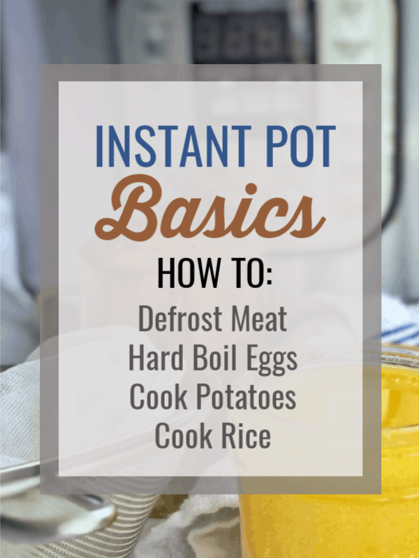 These instant pot basics are time saving recipes that can help you get healthy food on the table fast. #instantpot #easyrecipe #mealprep