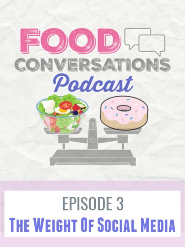Episode 3 - The Weight of Social Media In this episode we take a deep dive into social media as a tool for positive purpose or when it can become a negative entity in your life, especially in your relationship to food or body image.