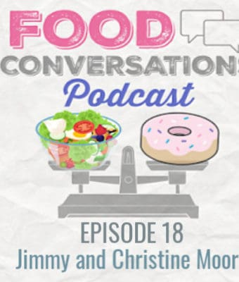 In episode 18 of the food conversations podcast we talk to 3x international best selling author and master podcaster Jimmy more and his wife Christine who just recently became a nutritional therapy practitioner