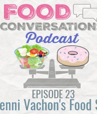 Food Conversations podcast Dr. Penni Vachon