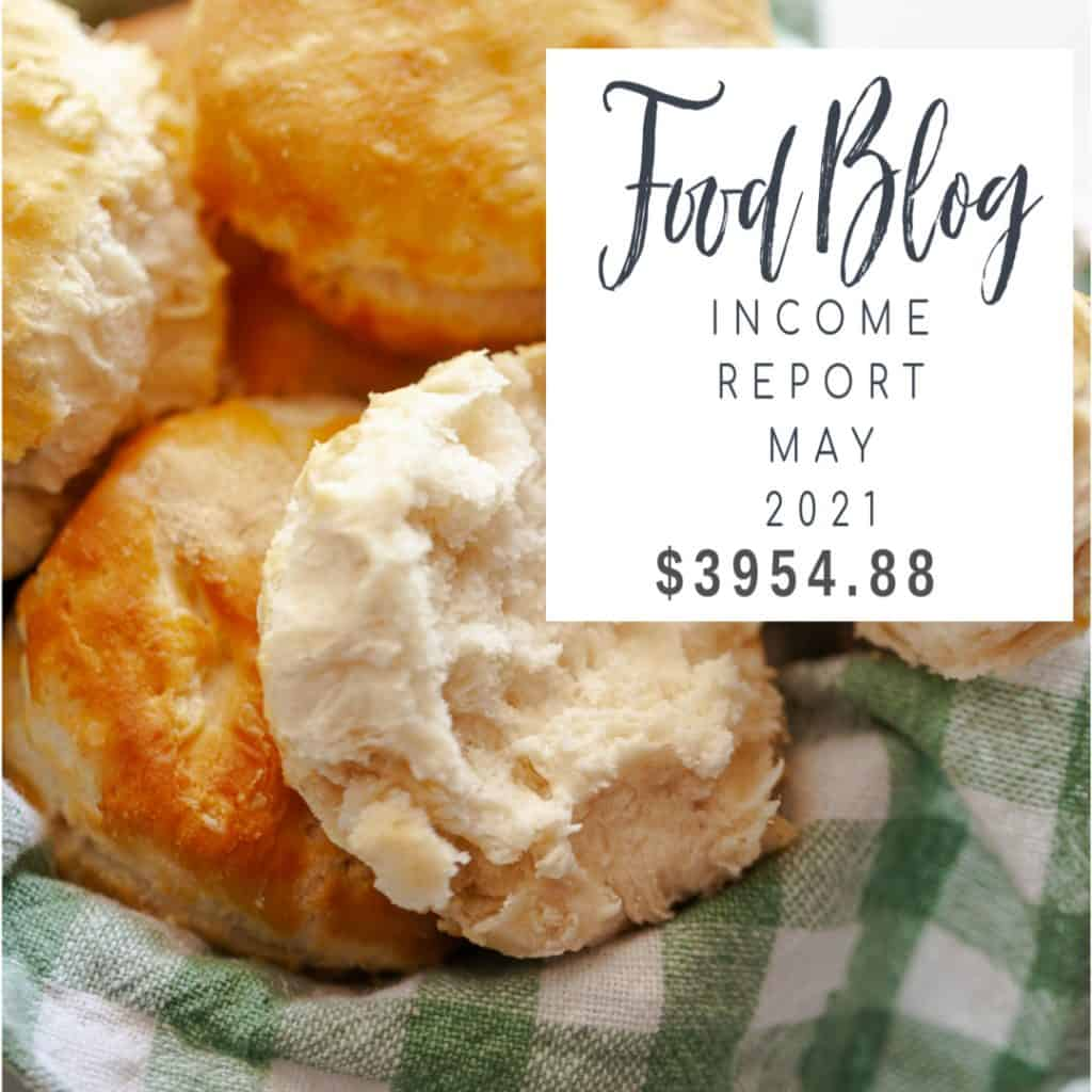 may 2021 food blog income report